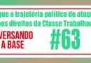 Conversando com a Base #63 – TCU segue trajetória política de ataques aos Direitos da Classe Trabalhadora