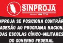 SINPROJA se posiciona contrário à adesão ao Programa Nacional Das Escolas Cívico-Militares do Governo Federal
