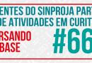 Dirigentes do SINPROJA Participam de Atividades em Curitiba, Agregando Informações e Contribuindo com a Luta Nacional e na América Latina