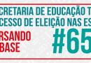 Secretaria de Educação Trava Processo de Eleição nas Escolas