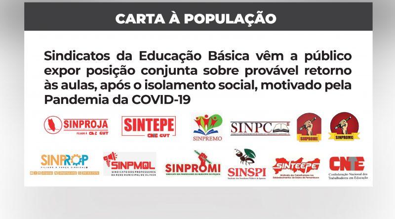 CARTA À POPULAÇÃO: Sindicatos da Educação Básica vêm a público expor posição conjunta sobre provável retorno às aulas, após o isolamento social, motivado pela Pandemia da COVID-19