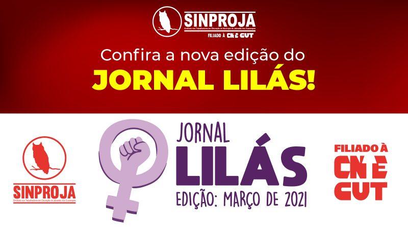 CONFIRA a nova edição do JORNAL LILÁS MAR 2021